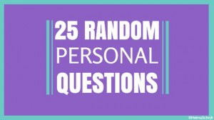 Tag 25 pesonal questions